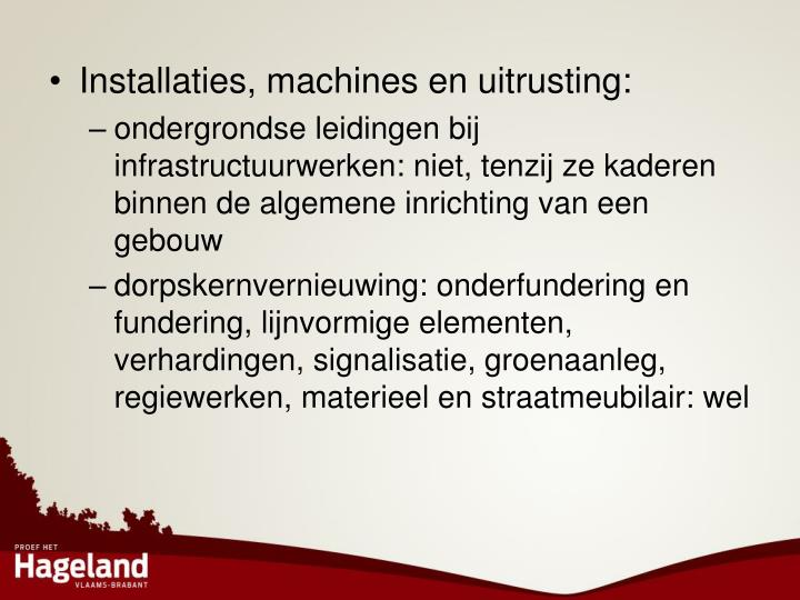 Installaties, machines en uitrusting: