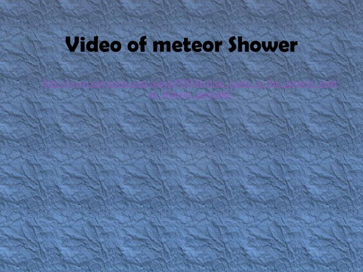 Video of meteor Shower