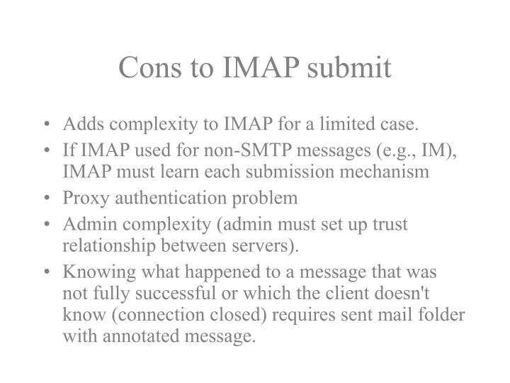 Cons to IMAP submit