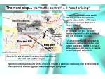 the next step tra traffic control e il road pricing