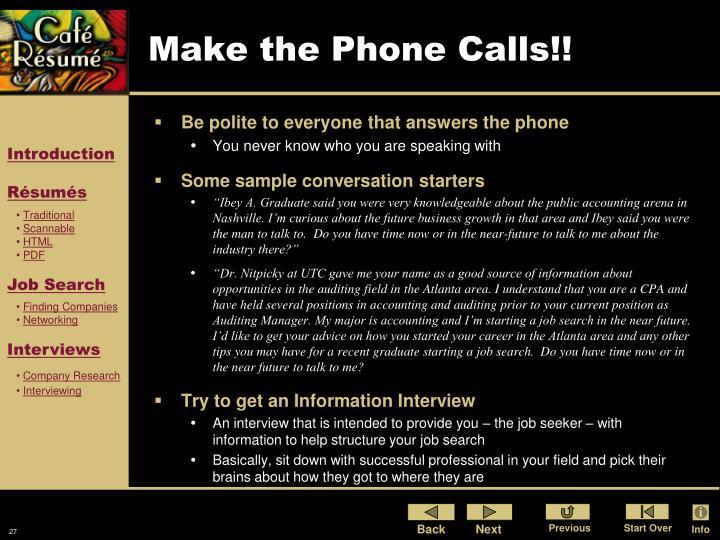 Make the Phone Calls!!