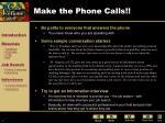 make the phone calls