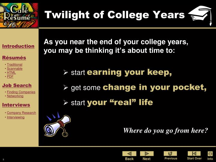 Twilight of college years