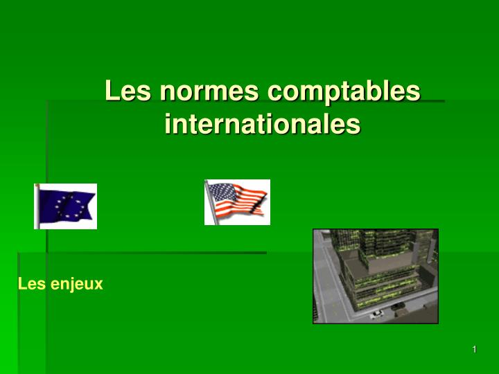 Les normes comptables internationales