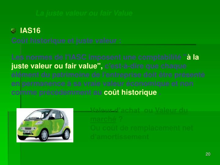 La juste valeur ou fair Value