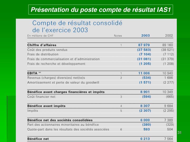 Présentation du poste compte de résultat IAS1
