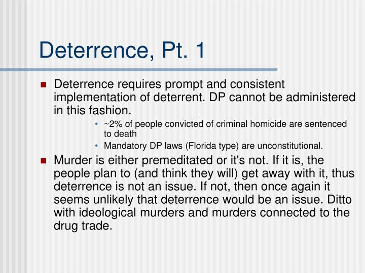 Deterrence, Pt. 1