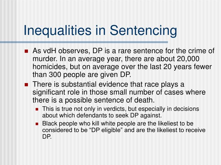 Inequalities in Sentencing