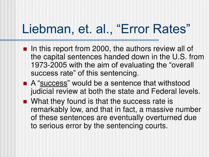 "Liebman, et. al., ""Error Rates"""