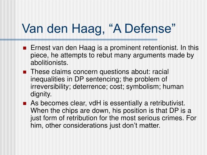 """Van den Haag, """"A Defense"""""""