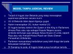 model tanpa judicial review