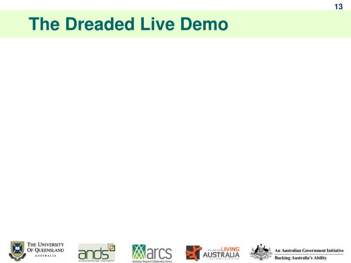 The Dreaded Live Demo