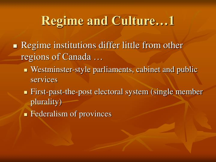 Regime and culture 1