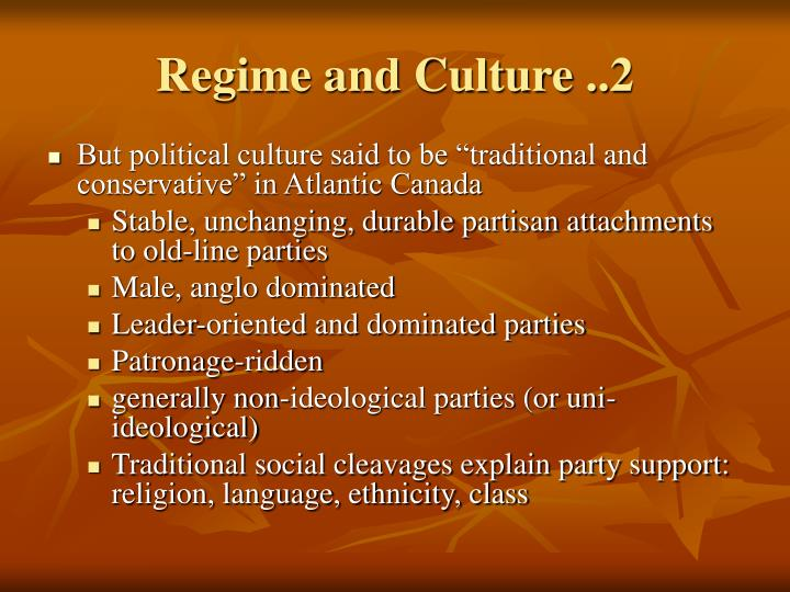 Regime and Culture ..2