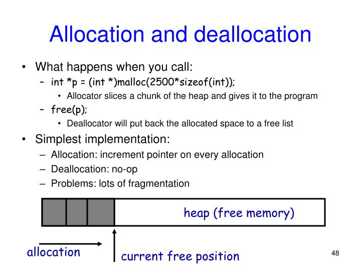 Allocation and deallocation