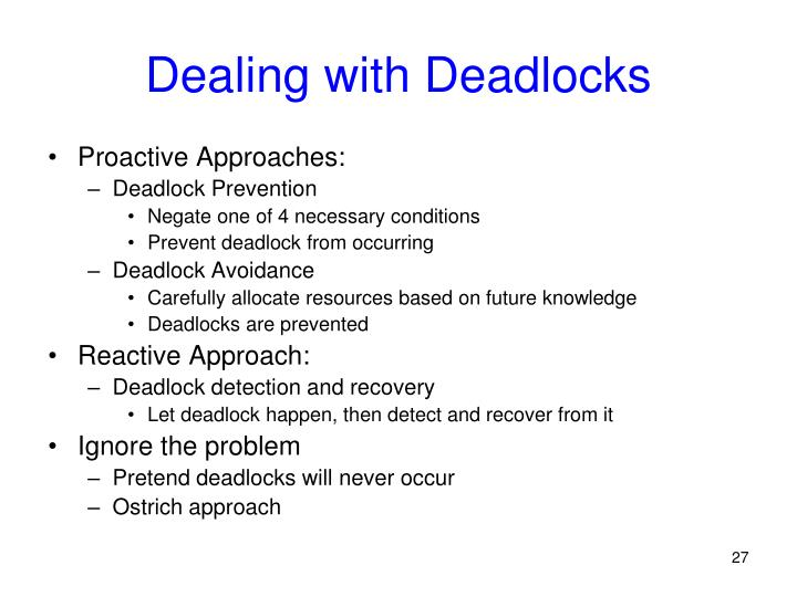 Dealing with Deadlocks