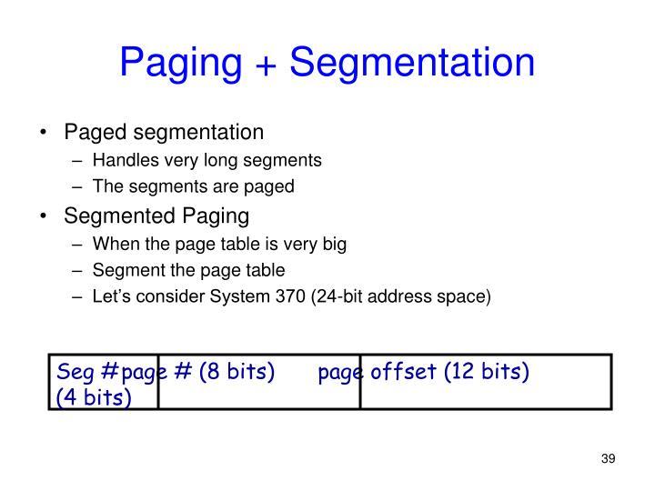 Seg #page # (8 bits)page offset (12 bits)