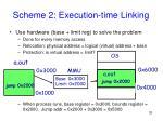 scheme 2 execution time linking