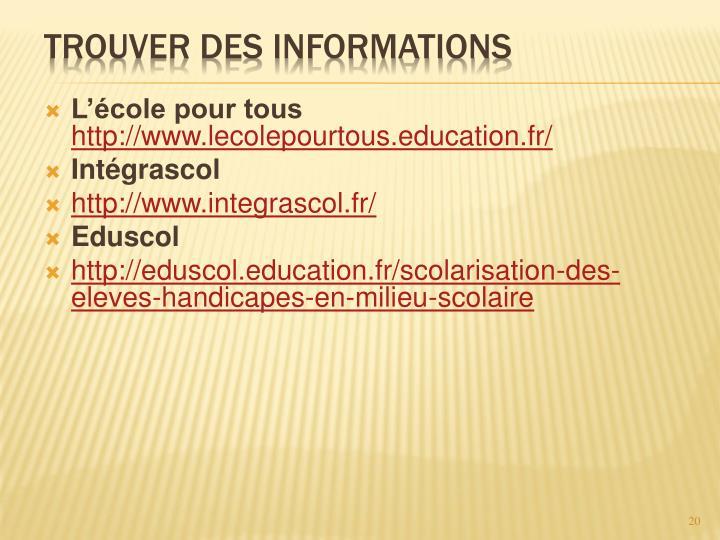 Trouver des informations