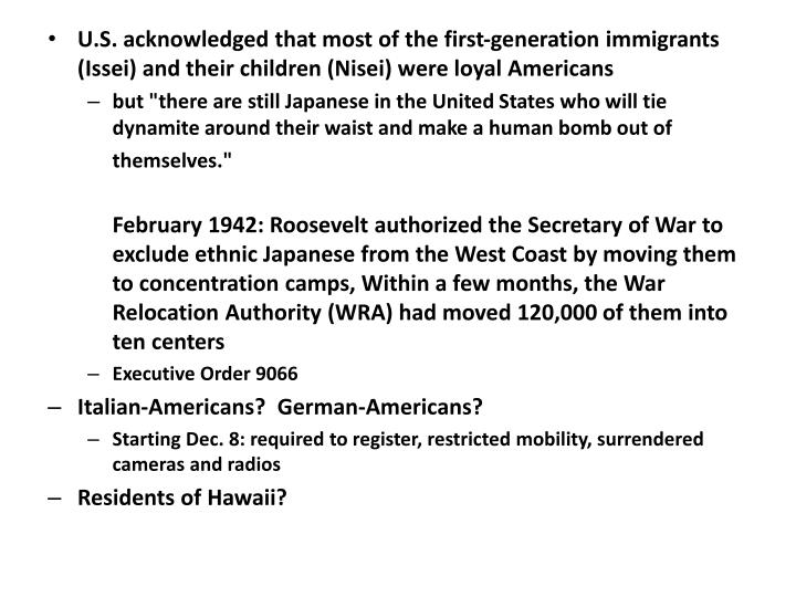 U.S. acknowledged that most of the first-generation immigrants (