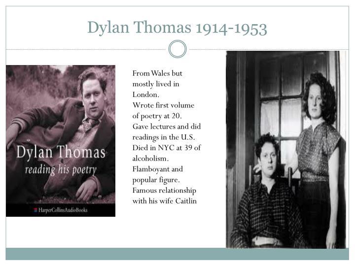 Dylan Thomas 1914-1953