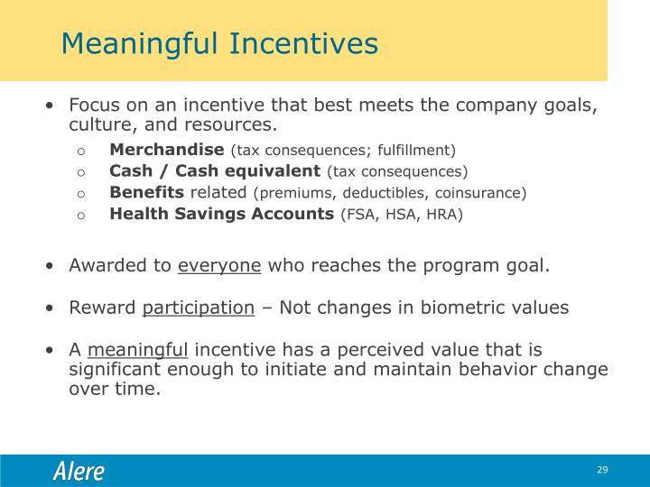 Meaningful Incentives