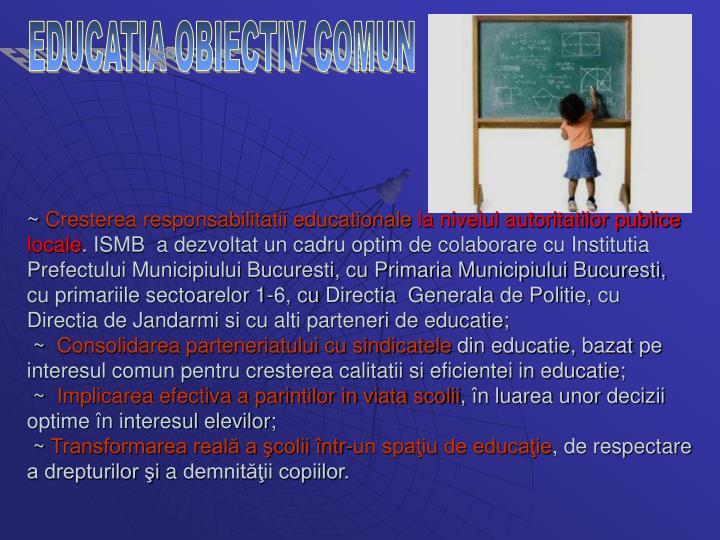EDUCATIA-OBIECTIV COMUN
