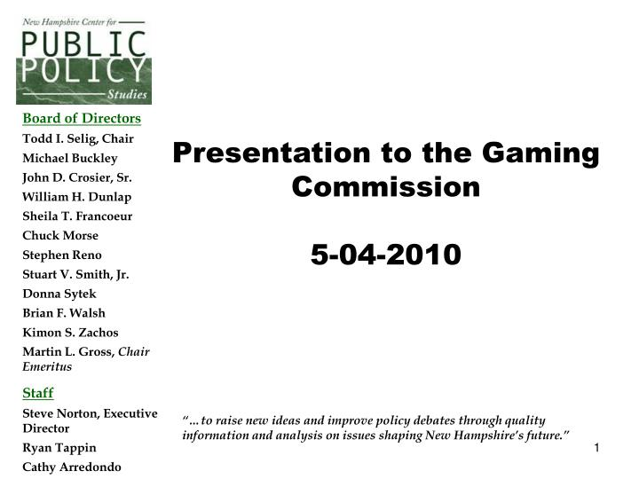 Presentation to the Gaming Commission