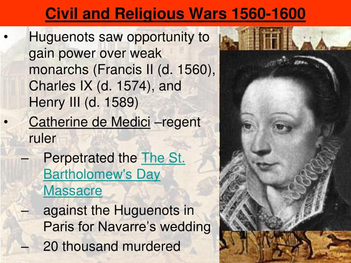 Civil and Religious Wars 1560-1600