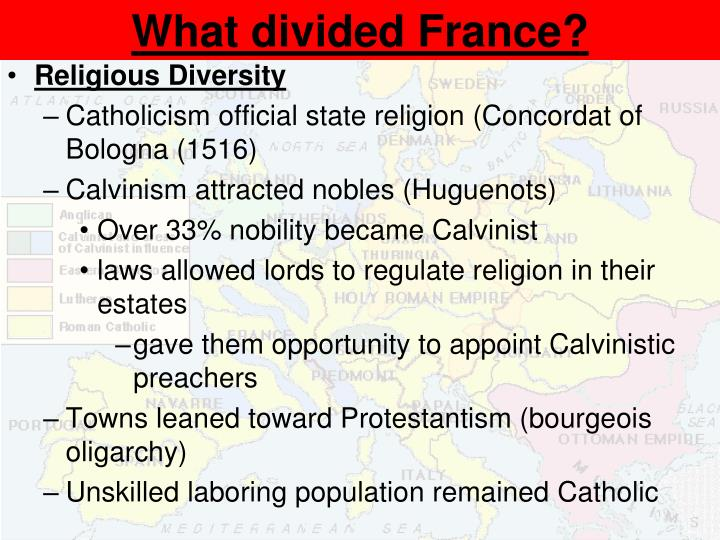 What divided France?