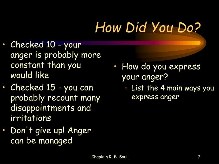 Checked 10 - your anger is probably more constant than you would like