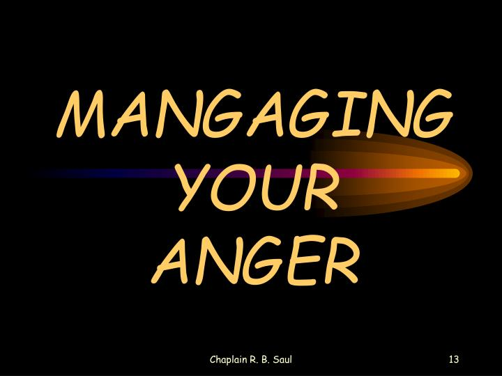 MANGAGING YOUR