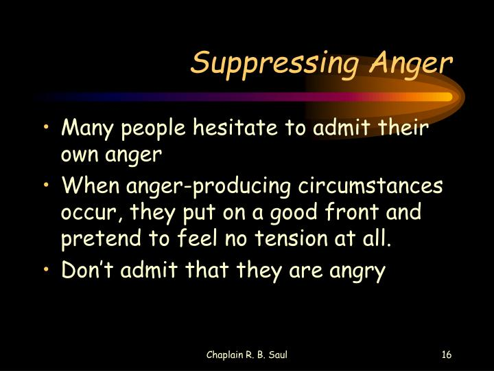 Suppressing Anger