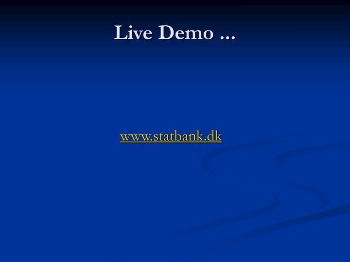 Live Demo ...