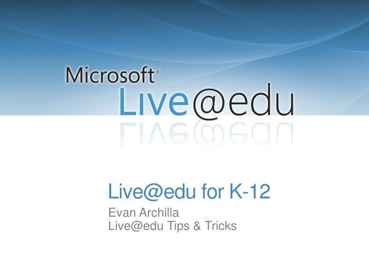 Live@edu for K-12