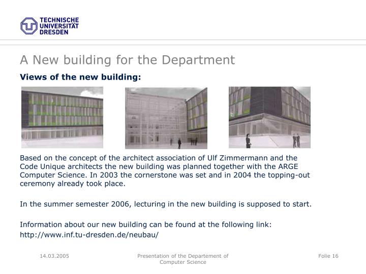 A New building for the Department