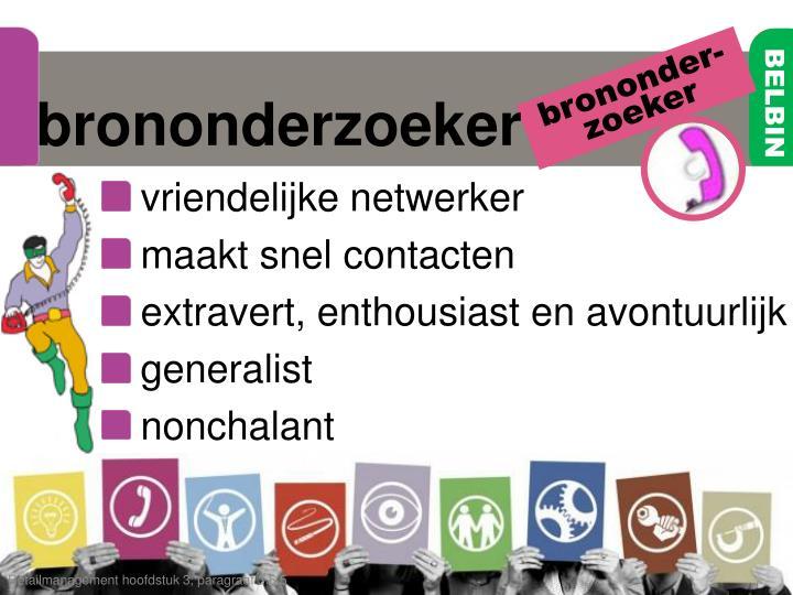 brononder