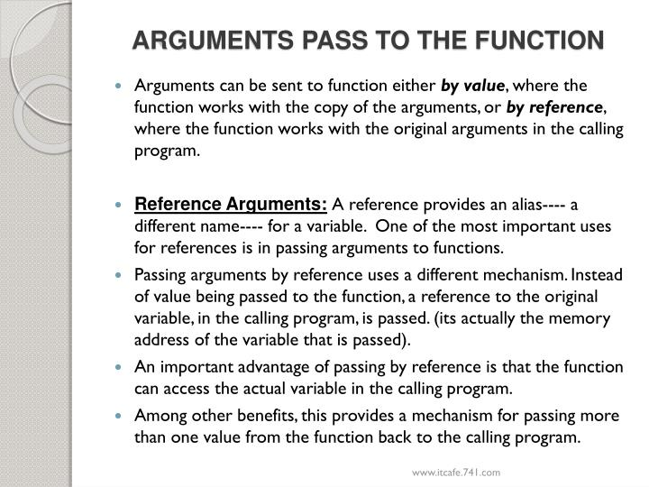 ARGUMENTS PASS TO THE FUNCTION