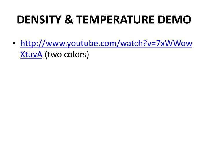 DENSITY & TEMPERATURE DEMO