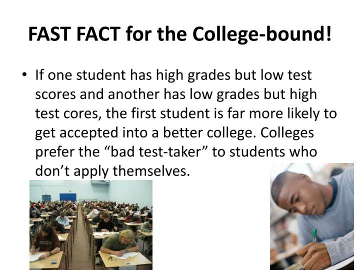 FAST FACT for the College-bound!