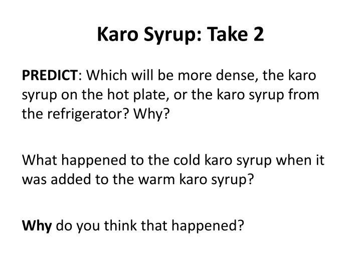 Karo Syrup: Take 2