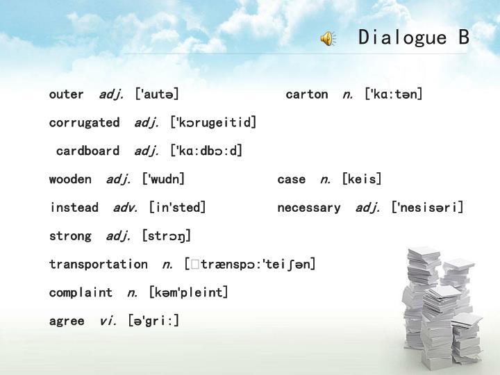 Dialogue B