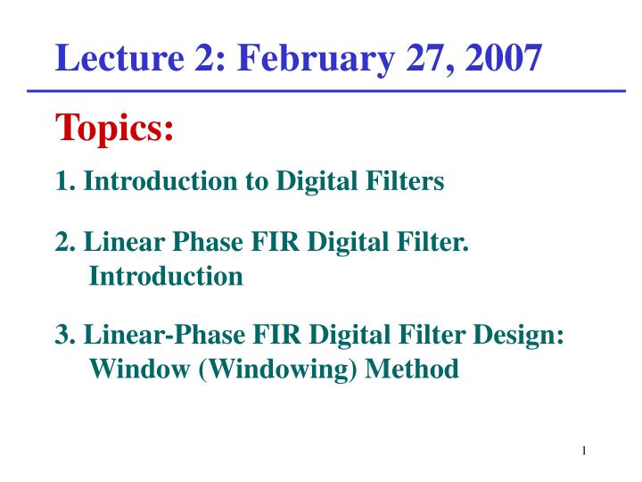 Lecture 2 february 27 2007