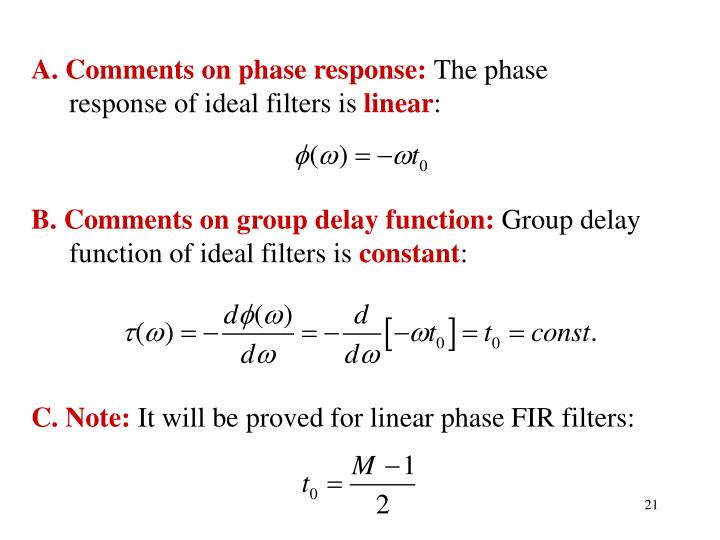 A. Comments on phase response: