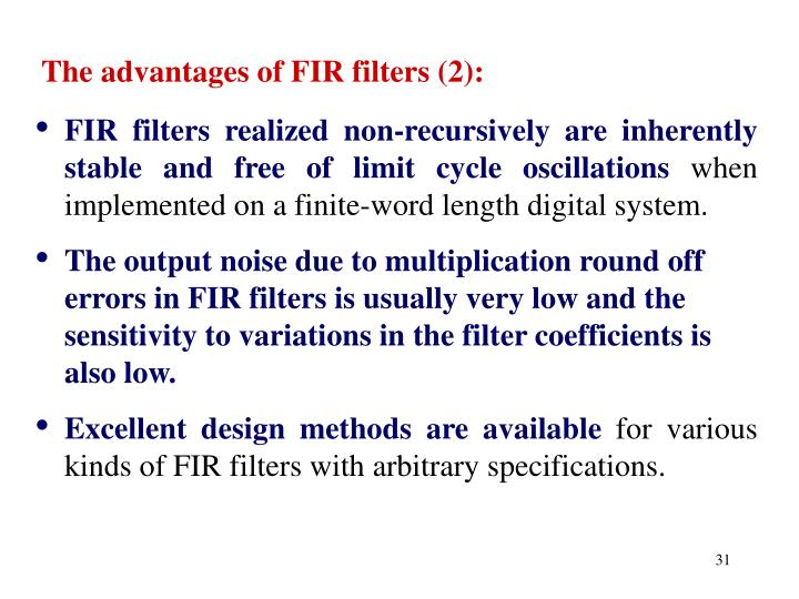 The advantages of FIR filters (2):