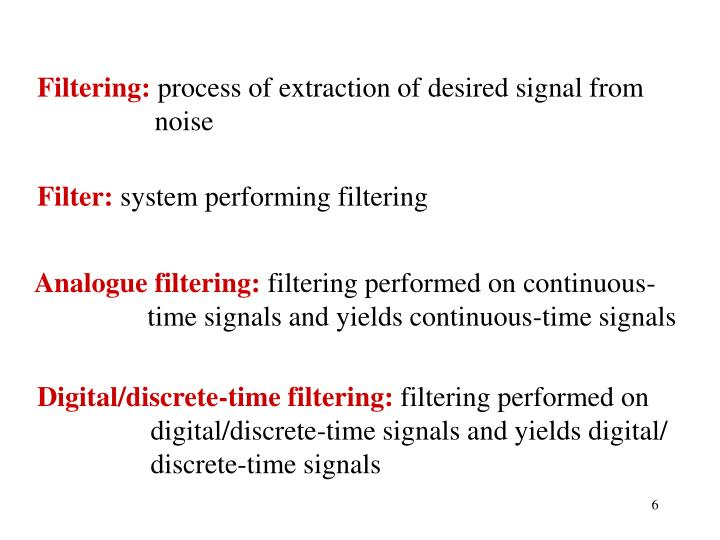 Filtering: