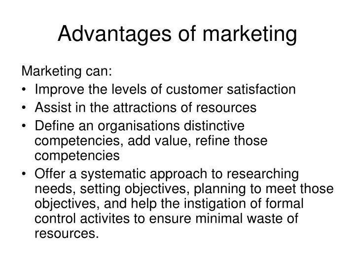 Advantages of marketing