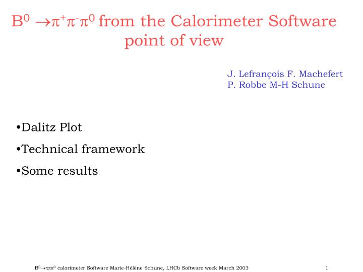 b 0 0 from the calorimeter software point of view