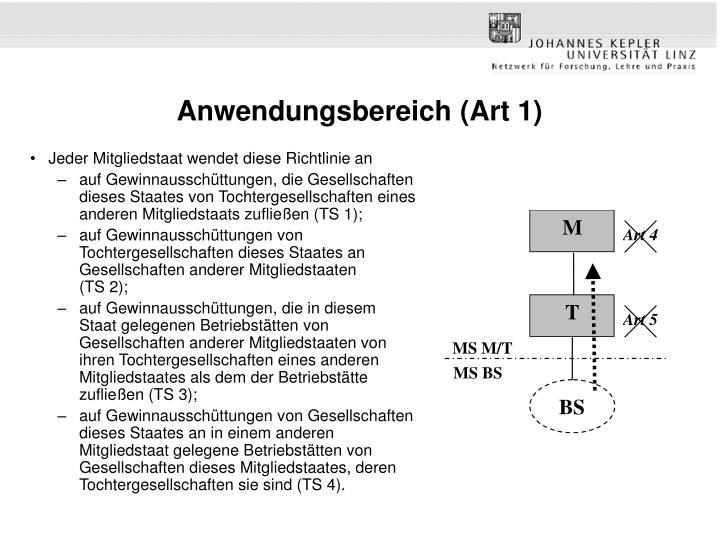 Anwendungsbereich (Art 1)