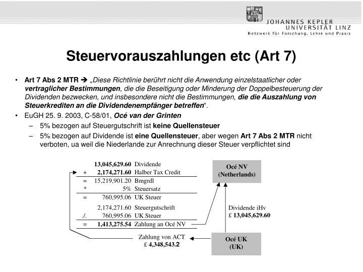 Steuervorauszahlungen etc (Art 7)